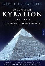 Das Original KYBALION - Die 7 Hermetischen Gesetze  William Walker Atkinson BUCH