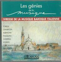 CD LES GÉNIES DE LA MUSIQUE IVRESSE DE LA MUSIQUE BAROQUE ITALIENNE 2652