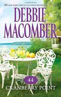 44 Cranberry Point (A Cedar Cove Novel) by Debbie Macomber