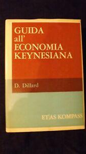 Dillard: Guida all'economia Keynesiana. Etas Kompass, 1964