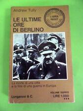 TULLY. LE ULTIME ORE DI BERLINO. LONGANESI 1971