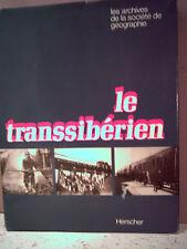 Daney. LE TRANSSIBÉRIEN   ( Train, rail. géographie historique. Sibérie )