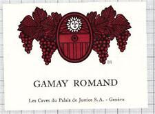 FRANCE Les Caves du Palais de Justice,Geneve GAMAY ROMAND wine label C1922 002