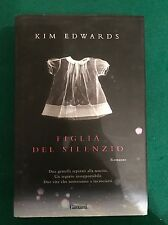 Figlia del silenzio - Kim Edwards - Garzanti - 2007