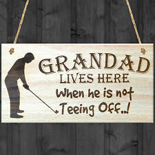 Grandad Lives Here When Hes Teeing Off Golf Sign Hanging Wooden Plaque Gift