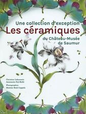 Ceramics and porcelain of the Château-Musée of Saumur, French book