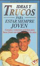 NEW Ideas y Trucos para Estar Siempre Joven (Spanish Edition) by Michael Hill