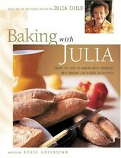 Baking with Julia.Based on the Pbs Series Hosted by Julia Child.1st Edition 1996