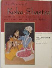 THE ILLUSTRATED KOKA SHASTRA - TRANSLATED BY ALEX COMFORT