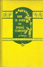 How to Know the Spring Flowers Pictured Keys Determining Common Herbaceous Pla..