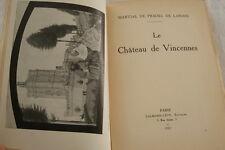 LE CHATEAU DE VINCENNES PLAN PRADEL DE LAMASE 1932