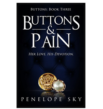 Buttons and Pain by Penelope Sky (Paperback, 2017)