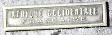 Agrafe  en argent médaille coloniale AFRIQUE OCCIDENTALE FRANCAISE début XX eme