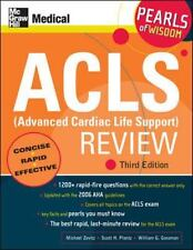 ACLS Advanced Cardiac Life Support Review: Pearls of Wisdom, Third Edition
