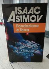 ISAAC ASIMOV FONDAZIONE E TERRA ED EUROCLUB-OTTIMO!
