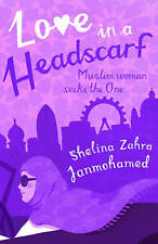 Love in a Headscarf,Shelina Zahra Janmohamed,Very Good Book mon0000041336