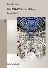 Mathematik im Berufskolleg - Gesamtband. Baden-Würtemberg ~  ... 9783812005197