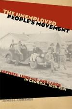 Politics and Culture in the Twentieth-Century South: The Unemployed People's...