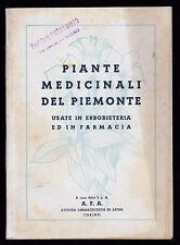 CHIO' PIANTE MEDICINALI DEL PIEMONTE USATE IN ERBORISTERIA ED IN FARMACIA 1944
