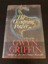 The Occupying Power - Gwyn Griffin 1968 - HC - 1st American Edition - DJ