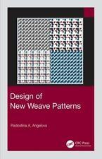 Design of New Weave Patterns by Radostina A. Angelova: New