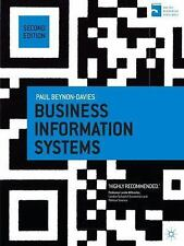 Business Information Systems: By Paul Beynon-Davies