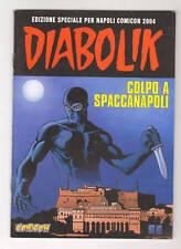 DIABOLIK COLPO A SPACCANAPOLI Edizione Speciale per Napoli Comicon 2004