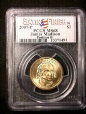 2007 James Madison P&D MS 68 Position B Satin PCGS Nice Coins Spot/Problem Free
