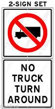 "NO TRUCK TURN AROUND w/Box Truck 2-Sign Set 12""x24"" Alum Sign Made in USA UV Pro"