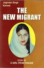 The New Migrant : Story of a Girl from Punjab by Jogindar Singh Kanwal