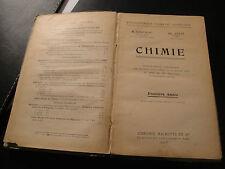 Livre Scolaire Chimie 1ère Année - 1918