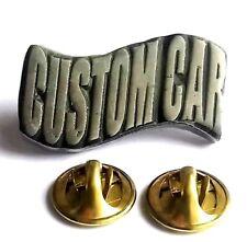 Custom Car Slogan Handcrafted English Pewter Lapel Pin Badge Last Few