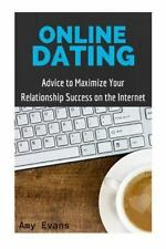 Guide to Finding Success with Online Dating: Online Dating: Advice to...