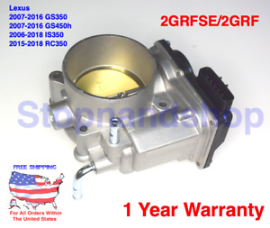NEW THROTTLE BODY ASSY WITH MOTOR FOR Lexus GS350 GS450h IS350 V6 3.5L 2GRFSE