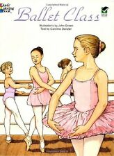 Ballet Class Coloring Book (Dover Fashion Coloring Book) by John Green, Caroline