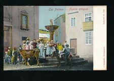 Spain Gran Canaria LAS PALMAS Fuente antigua c1900/10s? PPC