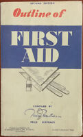 Outline Of First Aid, Second Edition, Compiled by James Feather. Early-Mid 1900s