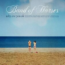 Band of Horses - Why Are You Ok [New CD]