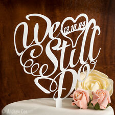 We Still Do - Personalised Wedding Anniversary Topper Cake Decorations Toppers