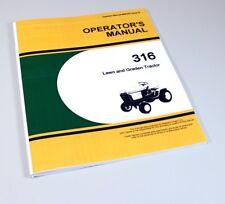 OPERATORS MANUAL FOR JOHN DEERE 316 LAWN GARDEN TRACTOR MOWER OWNERS