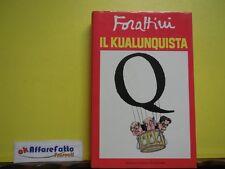 L 3.432 LIBRO IL KUALUNQUISTA DI GIORGIO FORATTINI 1988