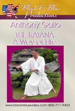 Anthony Gallo: The Katana Sword A Way of Life Instructional DVD