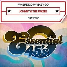 Johnny & The Jokers - Where Did My Baby Go / I Know (Digital 45) [New CD] Manufa