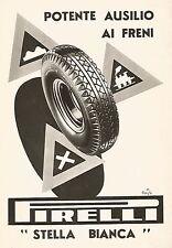 W9522 Stella Bianca PIRELLI - Pubblicità del 1938 - Old advertising
