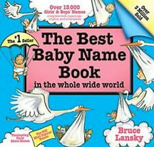 The Best Baby Name Book by Bruce Lansky