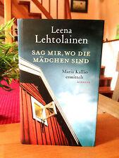 """Leena Lehtolainen  """"Sag mir, wo die Mädchen sind""""  1. Auflage 2012,  gebunden"""