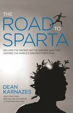 THE ROAD TO SPARTA: Reliving the Ancient Battle & Epic Run HC NEW FREE SHIP