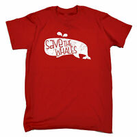 Save The Whales T-SHIRT Animal Rights Conservation Joke Funny Gift Birthday