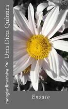 Uma Dieta Quantica : Ensaio by Mongiardim Saraiva (2014, Paperback)