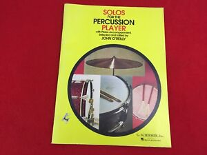 Solos for the Percussion Player With Piano Accompaniment - By John O'Reilly -